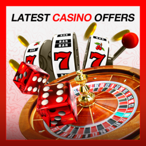 latest casino offers